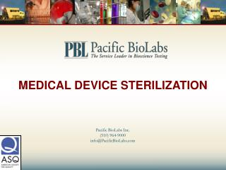 MEDICAL DEVICE STERILIZATION