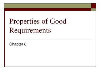 Properties of Good Requirements