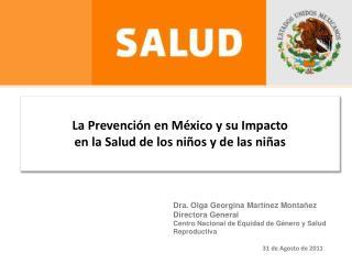 La Prevención en México y su Impacto  en la Salud de los niños y de las niñas