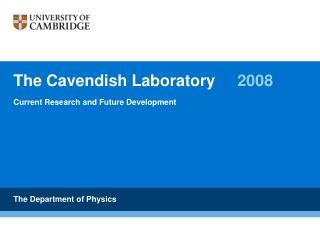 The Cavendish Laboratory  2008