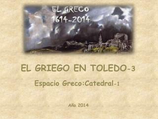 EL GRIEGO EN TOLEDO -3