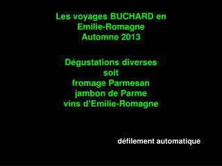 Les voyages BUCHARD en Emilie-Romagne Automne 2013
