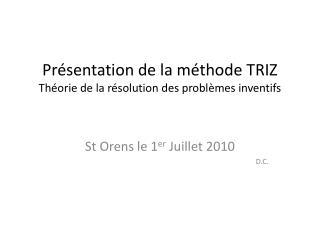 Pr sentation de la m thode TRIZ Th orie de la r solution des probl mes inventifs