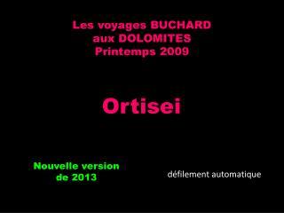 Les voyages BUCHARD aux DOLOMITES Printemps 2009