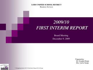 2009/10  FIRST INTERIM REPORT
