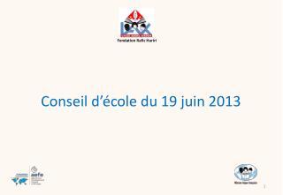 Conseil d'école du 19 juin 2013