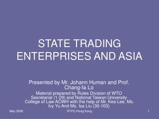 STATE TRADING ENTERPRISES AND ASIA
