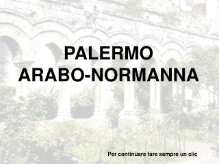 PALERMO ARABO-NORMANNA