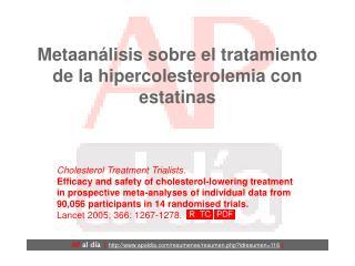 Metaanálisis sobre el tratamiento de la hipercolesterolemia con estatinas