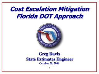 Cost Escalation Mitigation Florida DOT Approach