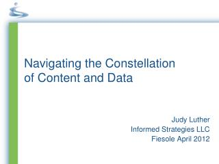 Navigating the Constellation  of Content and Data