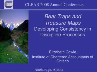 Bear Traps and  Treasure Maps Developing Consistency in Discipline Processes