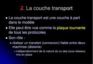 2 . La couche transport