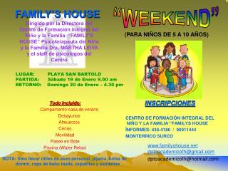 """INSCRIPCIONES CENTRO DE FORMACIÓN INTEGRAL DEL NIÑO Y LA FAMILIA """"FAMILYS HOUSE"""