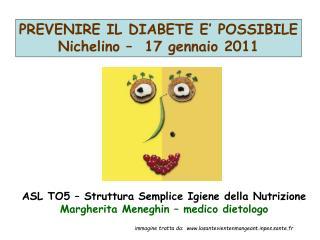 ASL TO5 – Struttura Semplice Igiene della Nutrizione Margherita Meneghin – medico dietologo
