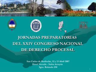 JORNADAS PREPARATORIAS  DEL XXIV CONGRESO NACIONAL DE DERECHO PROCESAL