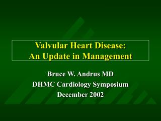 Valvular Heart Disease: An Update in Management