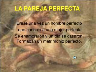 LA PAREJA PERFECTA