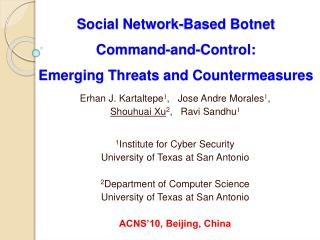 Social Network-Based Botnet    Command-and-Control: Emerging Threats and Countermeasures