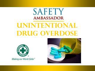 Unintentional  Drug Overdose