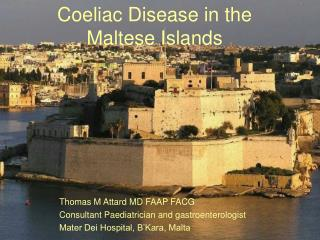 Coeliac Disease in the Maltese Islands