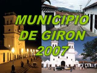MUNICIPIO DE GIRON 2007