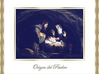 El origen del tradicional pesebre surge de Francisco de Asís,
