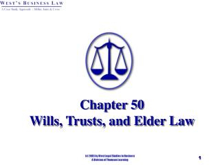 Chapter 50 Wills, Trusts, and Elder Law