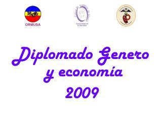 Diplomado Genero y economía 2009