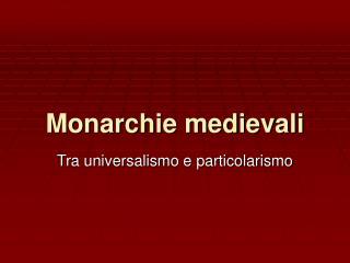 Monarchie medievali
