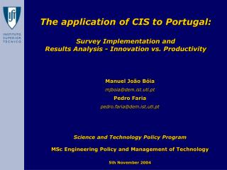 The application of CIS to Portugal:
