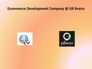 Get Your Full Featured Ecommerce Website @ GR Brains Technol