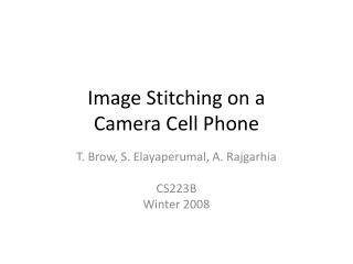 Image Stitching on a  Camera Cell Phone