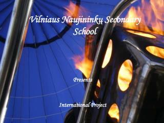 Vilniaus Naujininkų  S econdary  S chool