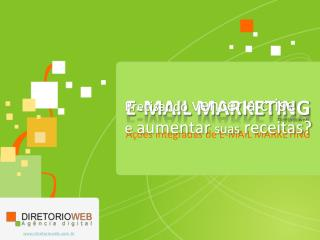 Ações integradas de E-MAIL MARKETING