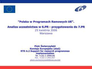 Piotr  Ś wierczy ń ski Komisja Europejska  (staż)