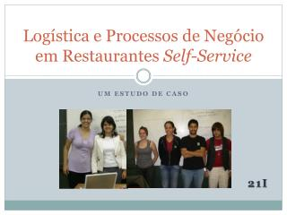 Log stica e Processos de Neg cio em Restaurantes Self-Service