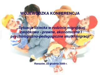 WOJEWÓDZKA KONFERENCJA