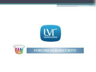 FORUMS ECO-SECURITE