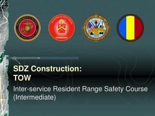 SDZ Construction: TOW