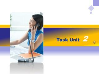 Task Unit   2