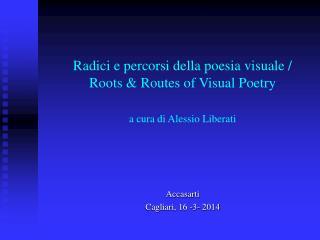Accasarti Cagliari, 16 -3- 2014