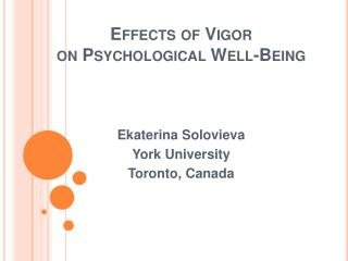 Effects of Vigor  on Psychological Well-Being