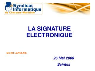 LA SIGNATURE ELECTRONIQUE