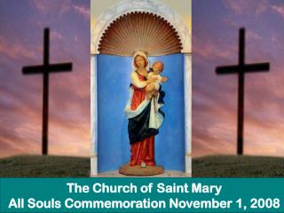 All Souls Day Mass of Remembrance Photos Slide 2008