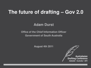 The future of drafting – Gov 2.0