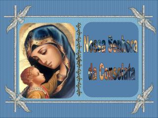 Nossa Senhora  da Consolata