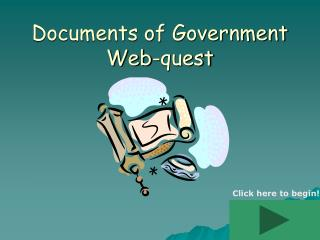 Documents of Government  Web-quest