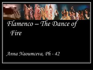 Flamenco – The Dance of Fire Anna Naoumceva, Ph - 42