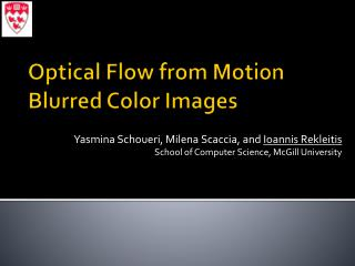 Optical Flow from Motion Blurred Color Images